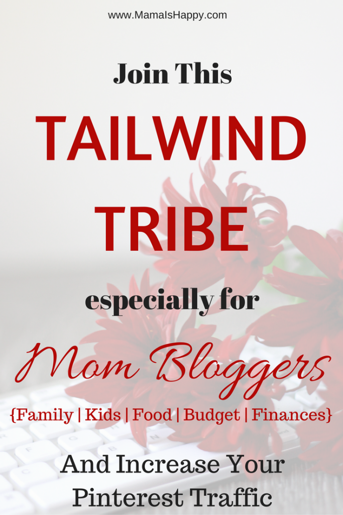 Join the Tailwind Tribe especially for mom bloggers and increase your pageviews and Pinterest traffic!
