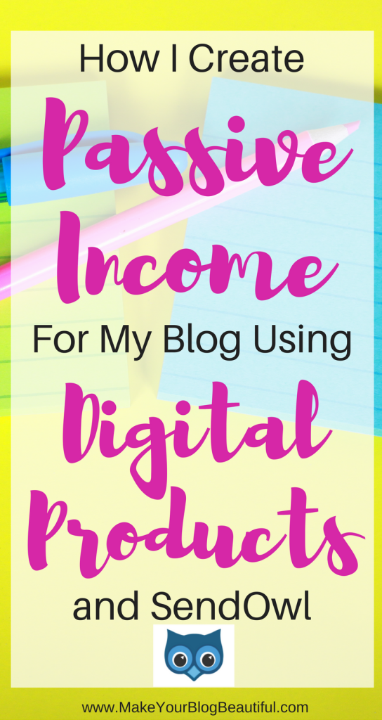 How I create passive income for my blog using digital products and SendOwl. Using this service allowed me to create four different income streams for my blog!
