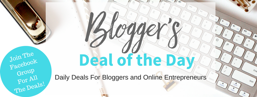 Daily deals for bloggers and online entrepreneurs