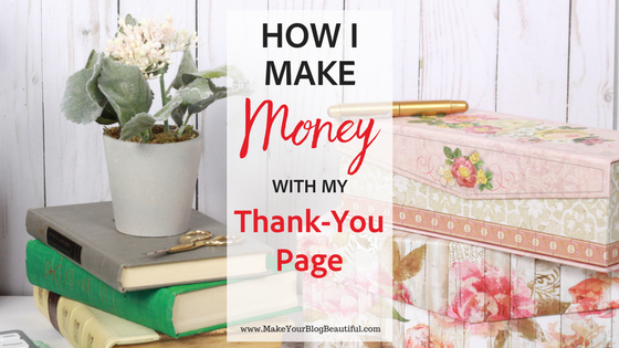 How To Make Money From Your Thank You Page